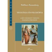 TEOLÓGIA ÉS FILOZÓFIA - A KÉT TUDOMÁNY VISZONYA ÉS KÖZÖS TÖRTÉNETE - elfogyott