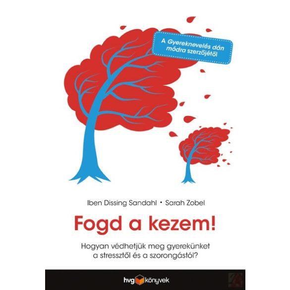 FOGD A KEZEM!