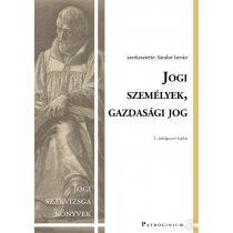 JOGI SZEMÉLYEK, GAZDASÁGI JOG – Jogi szakvizsga felkészítő kötet - Elfogyott