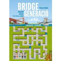 BRIDGE GENERÁCIÓ - ÁLMOKBÓL ÜZLETET: PREZI, USTREAM, LOGMEIN