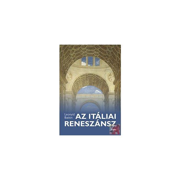 AZ ITÁLIAI RENESZÁNSZ