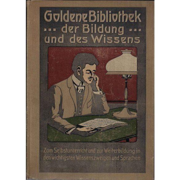 GOLDENE BIBLIOTHEK DER BILDUNG UND DES WISSENS I-III.