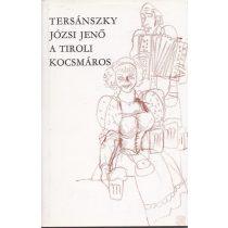 A TIROLI KOCSMÁROS I-II. kötet