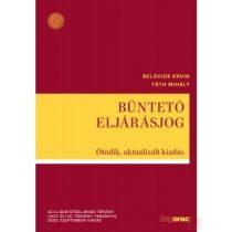 BÜNTETŐ ELJÁRÁSJOG - Az új büntetőeljárási törvény tankönyve, 2020. szeptemberi kiadás