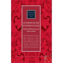 INTERPRETÁCIÓK INTERPRETÁCIÓJA - TUDÓS BIBLIOTHECARIUSOK, TUDÓS ELŐDÖK
