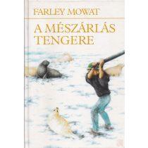A MÉSZÁRLÁS TENGERE