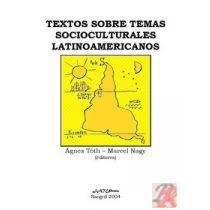 TEXTOS SOBRE TEMAS SOCIOCULTURALES LATINOAMERICANOS