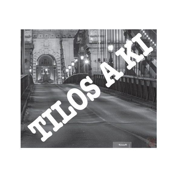 TILOS A KI
