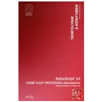 ACTIONSCRIPT 3.0 ADOBE FLASH PROFESSIONAL ALKALMAZÁSHOZ