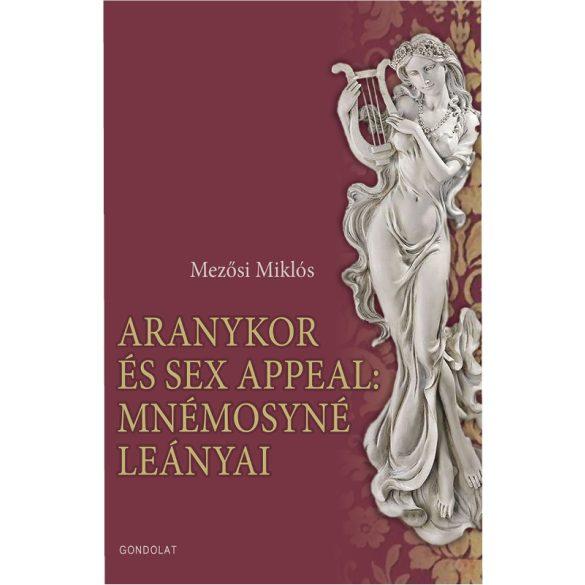 ARANYKOR ÉS SEX APPEAL: MNÉMOSYNÉ LEÁNYAI