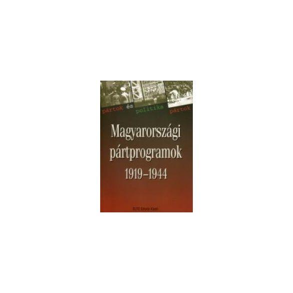 MAGYARORSZÁGI PÁRTPROGRAMOK 1919-1944, 2. KÖTET