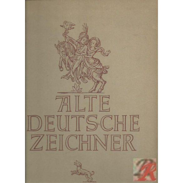 ALTE DEUTSCHE ZEICHNER
