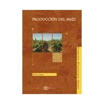 PRODUCCIÓN DEL MAÍZ