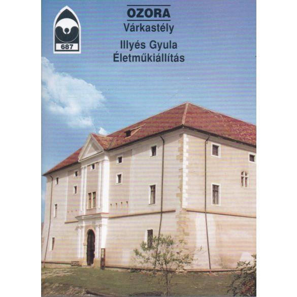 OZORA - ILLYÉS GYULA ÉLETMŰKIÁLLÍTÁS