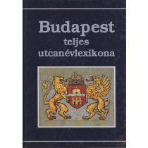 BUDAPEST TELJES UTCANÉVLEXIKONA
