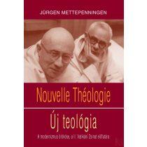 NOUVELLE THÉOLOGIE - ÚJ TEOLÓGIA