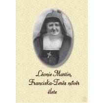 LÉONIE MARTIN, FRANCISKA-TERÉZ NŐVÉR ÉLETE