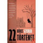 22 HÍRES GYEREKTÖRTÉNET