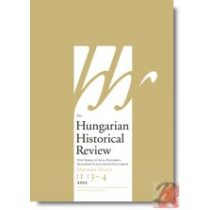 THE HUNGARIAN HISTORICAL REVIEW Volume 1 Issue 3-4 2012