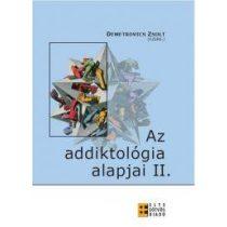 AZ ADDIKTOLÓGIA ALAPJAI II.