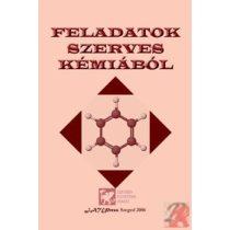FELADATOK SZERVES KÉMIÁBÓL