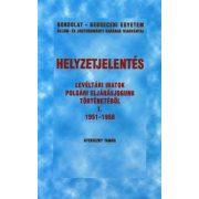 HELYZETJELENTÉS. LEVÉLTÁRI IRATOK POLGÁRI ELJÁRÁSJOGUNK TÖRTÉNETÉBŐL I. 1951-1958