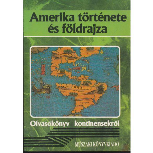 AMERIKA TÖRTÉNETE ÉS FÖLDRAJZA