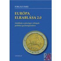EURÓPA ELRABLÁSA 2.0