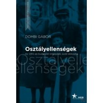 OSZTÁLYELLENSÉGEK - AZ 1951-ES BUDAPESTI KITELEPÍTÉS ZSIDÓ ÁLDOZATAI