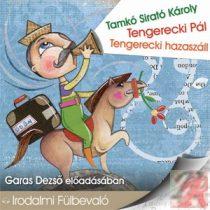TENGERECKI PÁL/TENGERECKI HAZASZÁLL - hangoskönyv