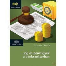JOG ÉS PÉNZÜGYEK A BANKSZEKTORBAN