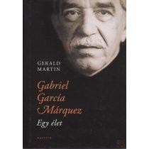 GABRIEL GARCÍA MÁRQUEZ - EGY ÉLET