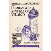 BURGEN UND SCHLÖSSER UM HERMAGOR, SPITTAL/DRAU, VILLACH