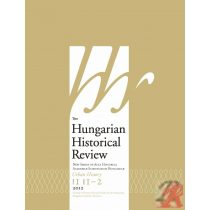 THE HUNGARIAN HISTORICAL REVIEW 2012. évi 1–2. szám