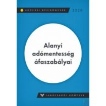 ALANYI ADÓMENTESSÉG ÁFASZABÁLYAI