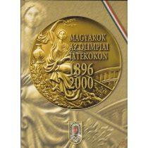 MAGYAROK AZ OLIMPIAI JÁTÉKOKON 1896-2000