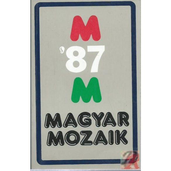 MAGYAR MOZAIK '87