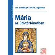 MÁRIA AZ ÜDVTÖRTÉNETBEN