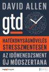 HATÉKONYSÁGNÖVELÉS STRESSZMENTESEN - GTD - Elfogyott