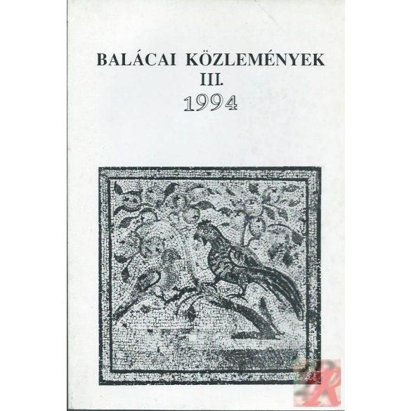 BALÁCAI KÖZLEMÉNYEK III. 1994