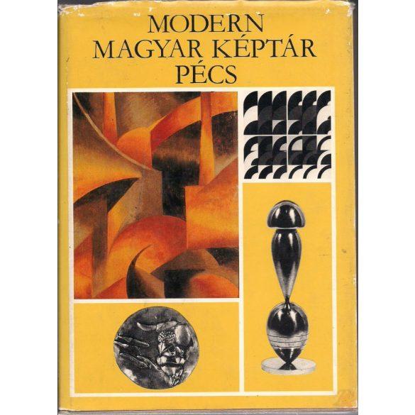 MODERN MAGYAR KÉPTÁR - PÉCS