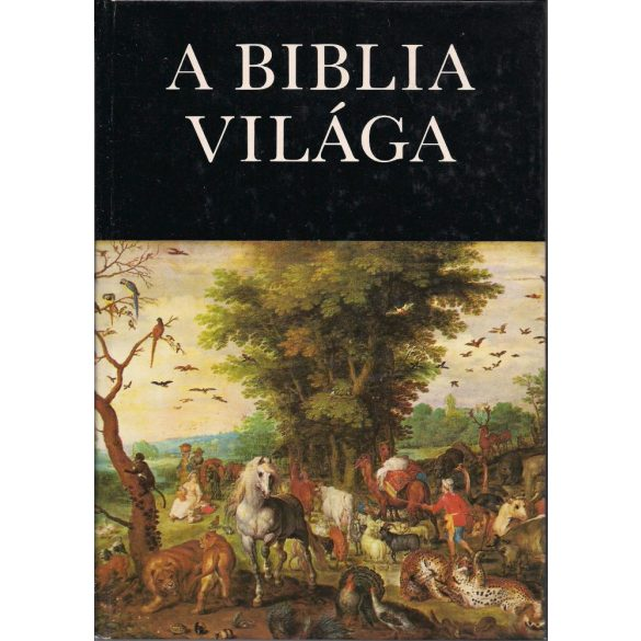A BIBLIA VILÁGA