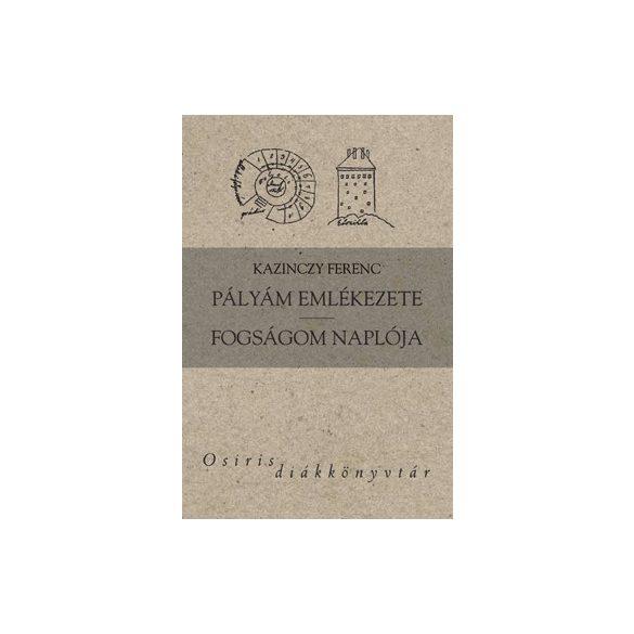 PÁLYÁM EMLÉKEZETE / FOGSÁGOM NAPLÓJA