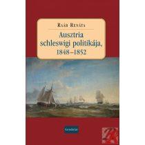 AUSZTRIA SCHLESWIGI POLITIKÁJA, 1848-1852