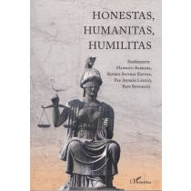HONESTAS, HUMANITAS, HUMILITAS