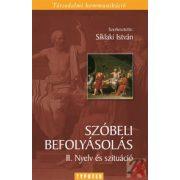 SZÓBELI BEFOLYÁSOLÁS II.