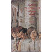 JANUS PANNONIUS VÁLOGATOTT MUNKÁI
