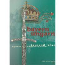BAYERN-UNGARN TAUSEND JAHRE
