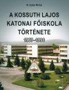 A KOSSUTH LAJOS KATONAI FŐISKOLA TÖRTÉNETE 1967-1996