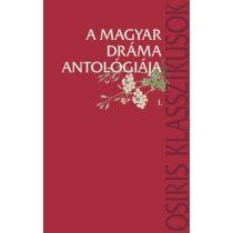 A MAGYAR DRÁMA ANTOLÓGIÁJA I-II.